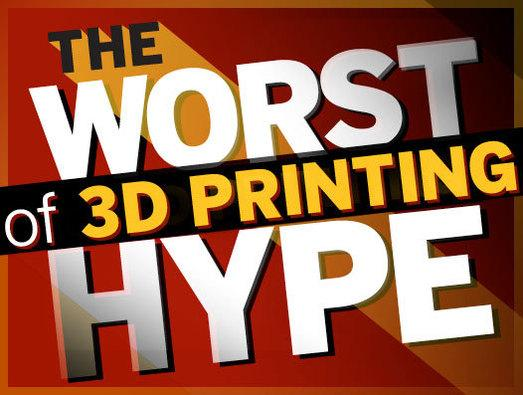 In Pictures: The worst of 3D printing hype