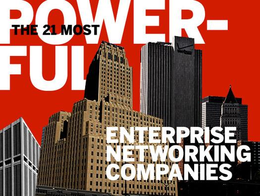 In Pictures: The 21 most powerful enterprise networking companies
