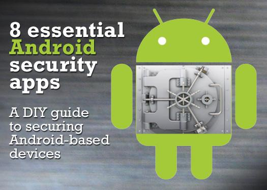 In pictures: 8 essential Android security apps