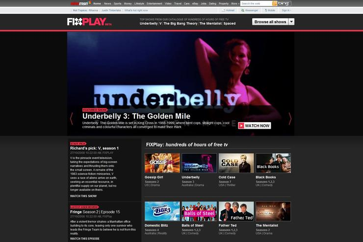 nineMSN's FixPlay Web site allows viewers to watch Australian and international content such as Underbelly and Gossip Girl.