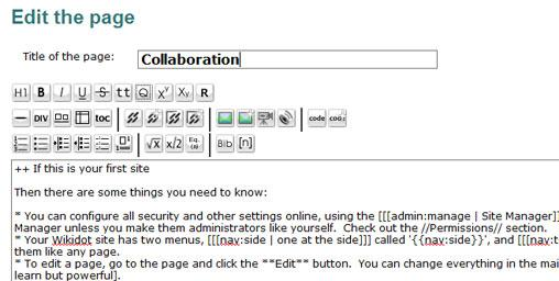 Wikidot pages can be edited using toolbars or standard wiki formatting codes.