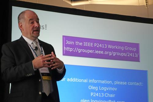 Oleg Logvinov, chair of the IEEE P2413 Working Group, spoke on Thursday at the IEEE Standards Association IoT Workshop in Mountain View, California.