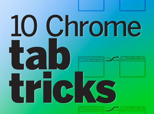 In Pictures: 9 Chrome tab tricks