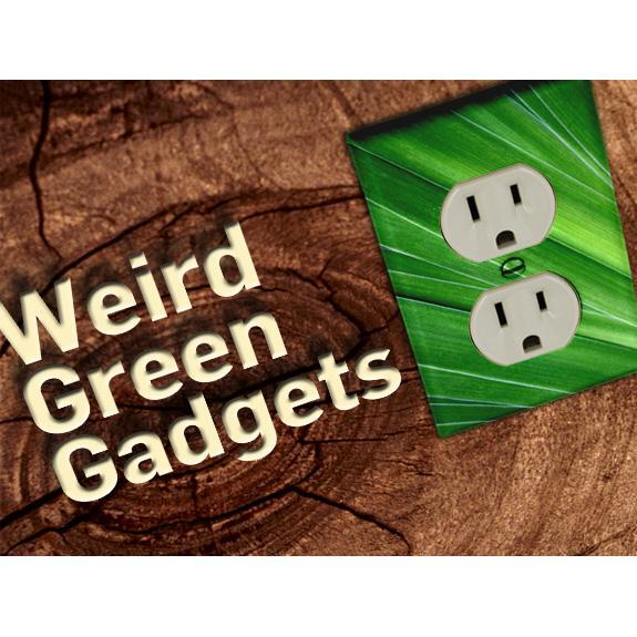 Far-Out Green Gadgets