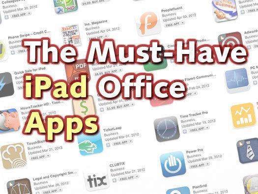 In Pictures: The best office apps for your iPad, round 3