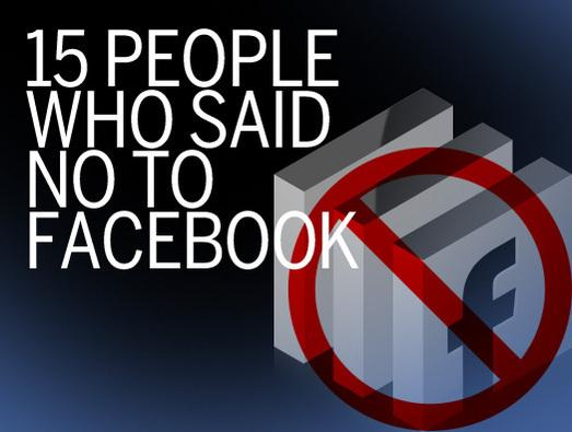 In Pictures: 15 people who said no to Facebook