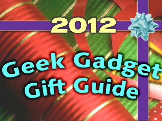 In Pictures: The 2012 geek gadget gift guide