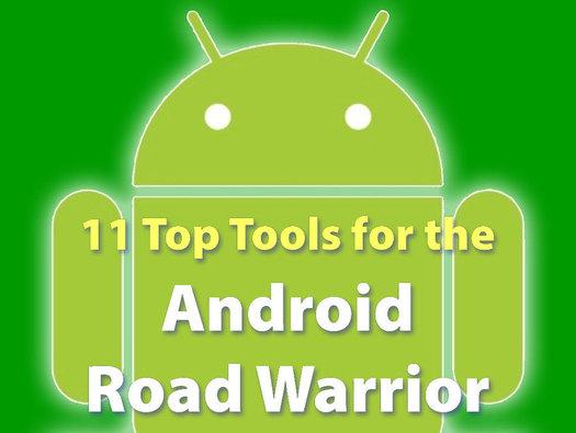 In Pictures: 11 top tools for Android road warriors
