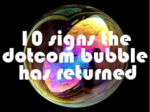 In Pictures: 10 signs the dot-com tech bubble has returned